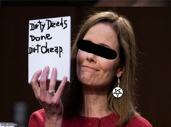 Dirty Deeds Done Dirt Cheap | image tagged in dirty,deeds,done,dirt,cheap,covid | made w/ Imgflip meme maker
