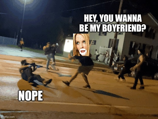 eyy kylie can hit on whoever she wants, age is a social construct kylieminogue4eva |  HEY, YOU WANNA BE MY BOYFRIEND? NOPE | image tagged in kylieminoguesucks | made w/ Imgflip meme maker