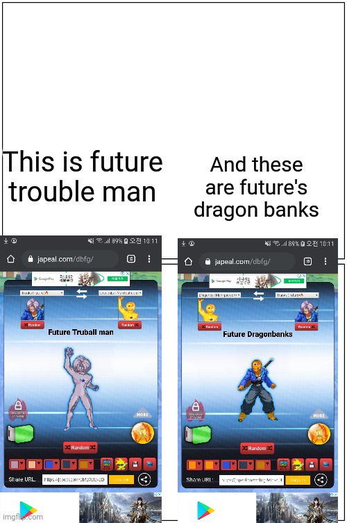 The db fusion generator |  This is future trouble man; And these are future's dragon banks | image tagged in memes,blank comic panel 1x2,dbz,fusion generator,trunks,dragonball man | made w/ Imgflip meme maker