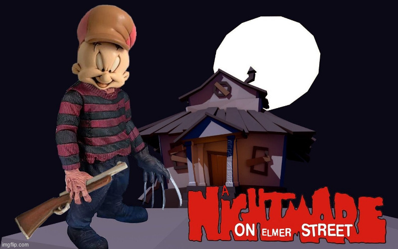 image tagged in elmer fudd,freddy krueger,nightmare on elm street,bugs bunny,horror movie | made w/ Imgflip meme maker