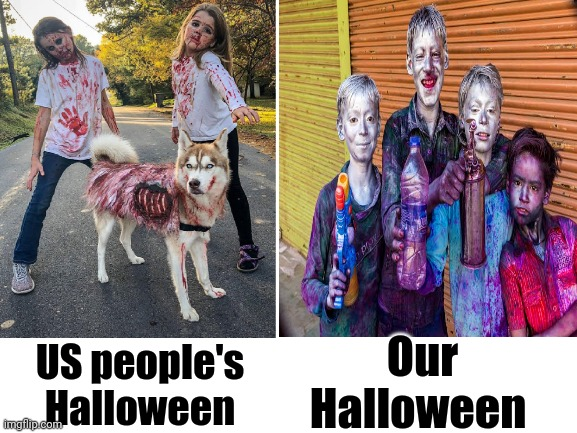 Halloween |  Our Halloween; US people's Halloween | image tagged in halloween,husky,holidays,colors,silver,girls | made w/ Imgflip meme maker