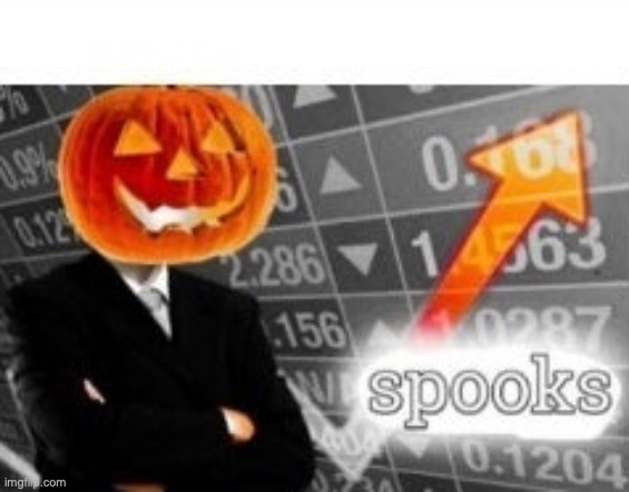 Spooktober Stonks | image tagged in spooktober stonks | made w/ Imgflip meme maker