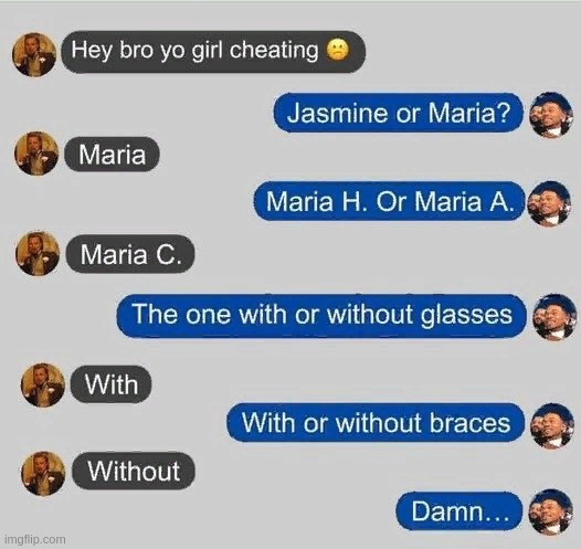 When your gf likes to cheat but your bros got yor back | image tagged in cheaters,laughing leo,memes,unnecessary tags | made w/ Imgflip meme maker