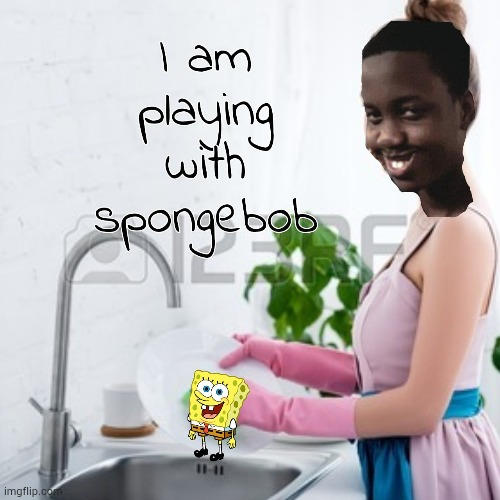 Wanna play? | image tagged in spongebob,funny memes,memes,spongebob squarepants,noice | made w/ Imgflip meme maker