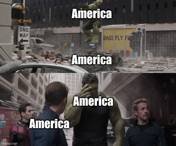 This made me laugh so hard |  America; America; America; America | image tagged in hulk watching young hulk smash a car,funny meme,god bless america,america,america please,hulk smash | made w/ Imgflip meme maker