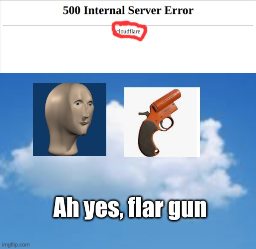 dont trust meme man with flar gun |  Ah yes, flar gun | image tagged in meme man | made w/ Imgflip meme maker