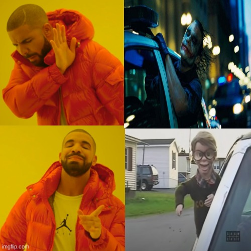 Trailer Park Boys | image tagged in drake hotline bling,drake hotline approves,trailer park boys,trailer park boys bubbles,joker | made w/ Imgflip meme maker