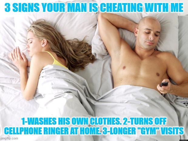 "He may be cheating with another man if.. |  3 SIGNS YOUR MAN IS CHEATING WITH ME; 1-WASHES HIS OWN CLOTHES. 2-TURNS OFF CELLPHONE RINGER AT HOME. 3-LONGER ""GYM"" VISITS 