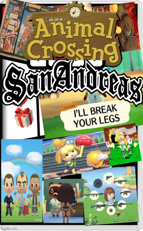 BEST GAME EVER | image tagged in memes,funny,animal crossing,grand theft auto,gta san andreas,nintendo switch | made w/ Imgflip meme maker