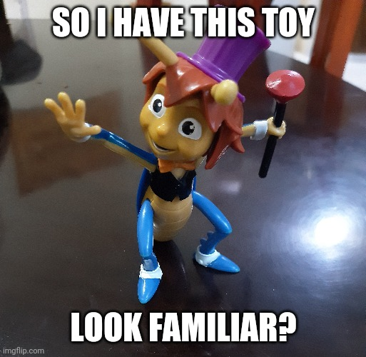 Look familiar |  SO I HAVE THIS TOY; LOOK FAMILIAR? | image tagged in original meme,i don't know,panic | made w/ Imgflip meme maker