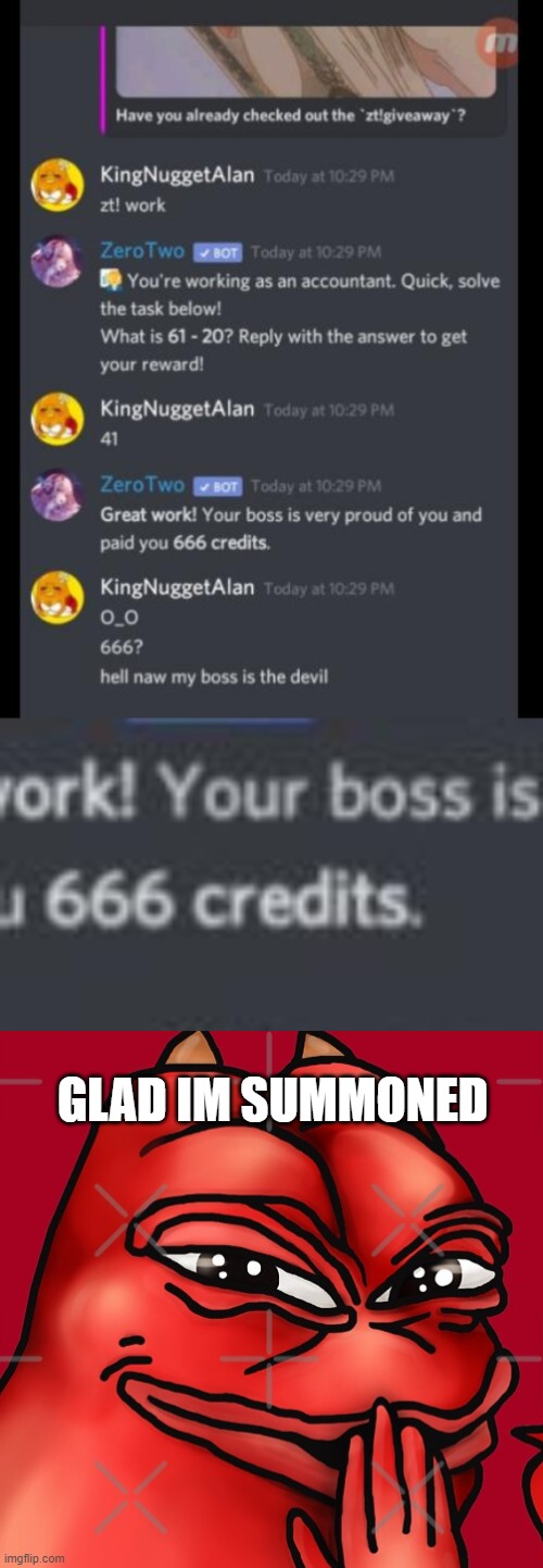 lol |  GLAD IM SUMMONED | image tagged in discord | made w/ Imgflip meme maker