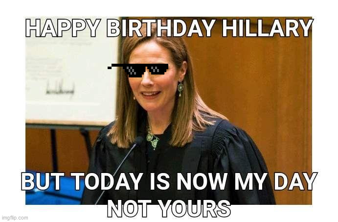 Hillary who? | image tagged in supreme court,amy corney barrett,america,hillary clinton,hillary clinton loser,lock her up | made w/ Imgflip meme maker