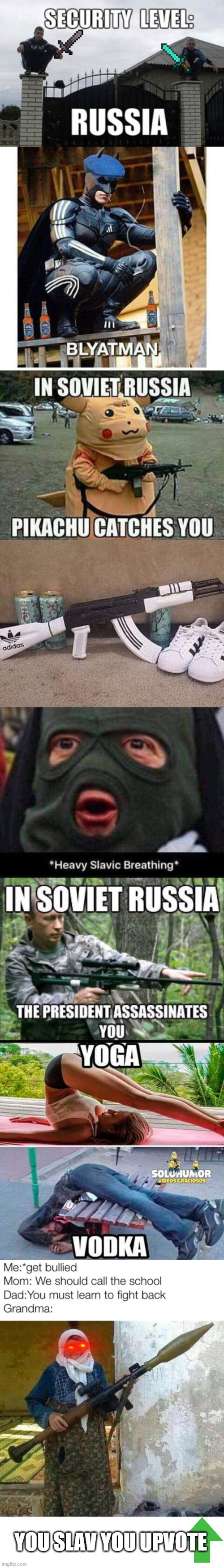You squat for mother Russia? |  YOU SLAV YOU UPVOTE | image tagged in slav,russia,memes | made w/ Imgflip meme maker