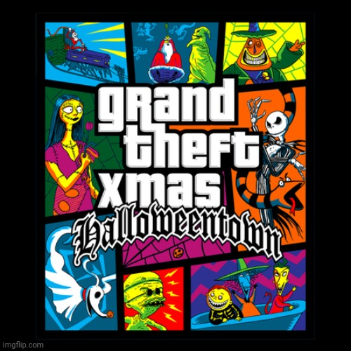 HALLOWEEN WILL STEAL XMAS | image tagged in halloween,gta,nightmare before christmas,xmas,jack skellington,grand theft auto | made w/ Imgflip meme maker