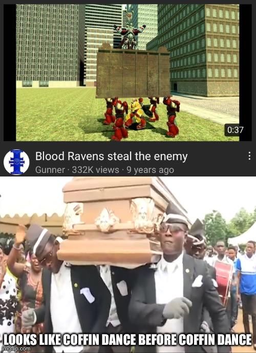 Image tagged in blood ravens,coffin dance,warhammer 40k ...