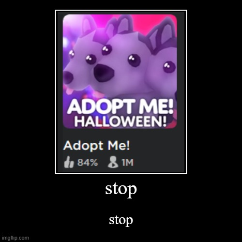 Adopt Me Memes Gifs Imgflip