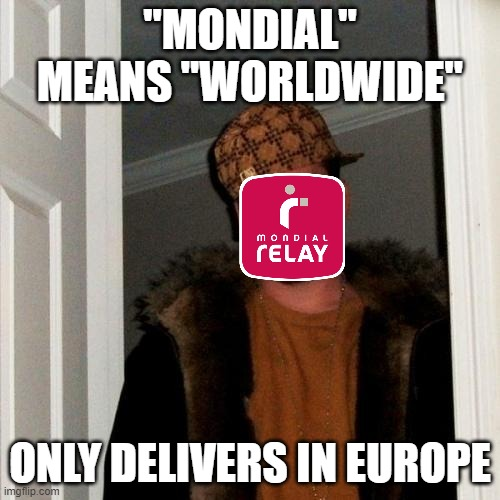 "Poorly choosen name |  ""MONDIAL"" MEANS ""WORLDWIDE""; ONLY DELIVERS IN EUROPE 