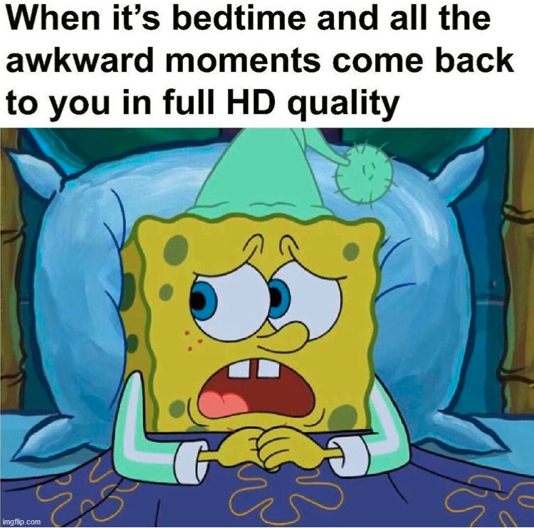 I loose sleep over the dumb stuff I say or the memes I make mistakes on. | image tagged in repost,spongebob | made w/ Imgflip meme maker
