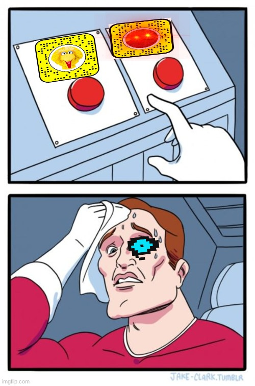 Two Buttons | image tagged in memes,two buttons | made w/ Imgflip meme maker