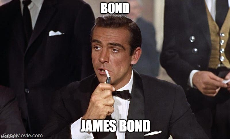 Sean Connery 1930-2020 (Best Bond Ever) |  BOND; JAMES BOND | image tagged in sean connery,r i p,james bond | made w/ Imgflip meme maker