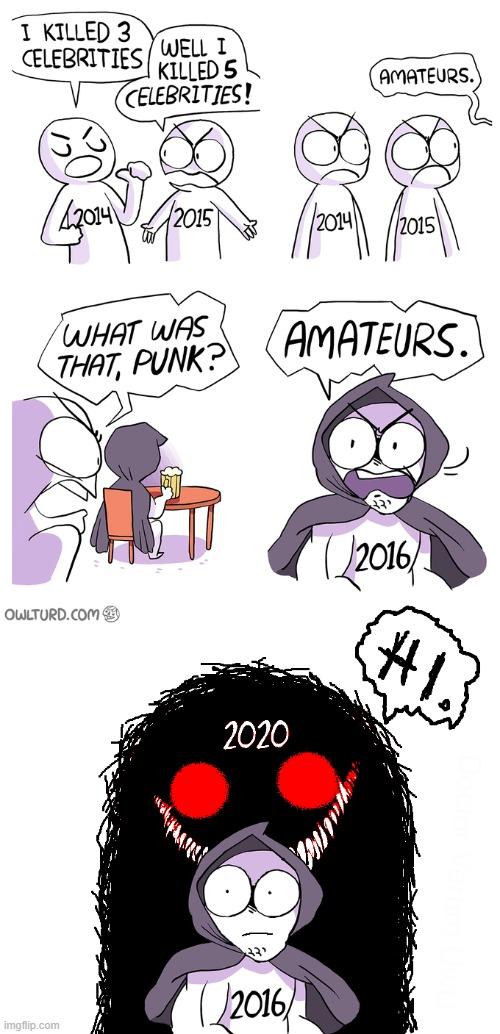 Amateurs | image tagged in amateurs,coronavirus,2020,2020 sucks,dead celebrities | made w/ Imgflip meme maker