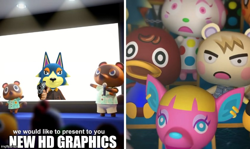 hd |  NEW HD GRAPHICS | image tagged in animal crossing the suprise | made w/ Imgflip meme maker