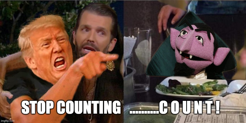 Stop counting.... count ! - Imgflip