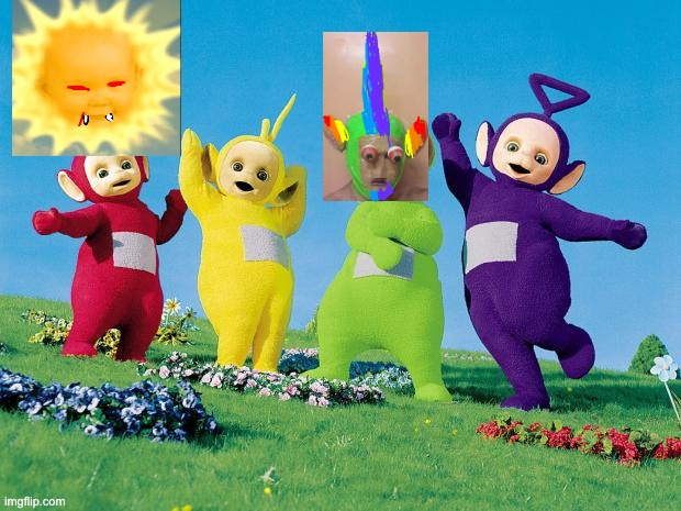 teletubbies | image tagged in teletubbies | made w/ Imgflip meme maker