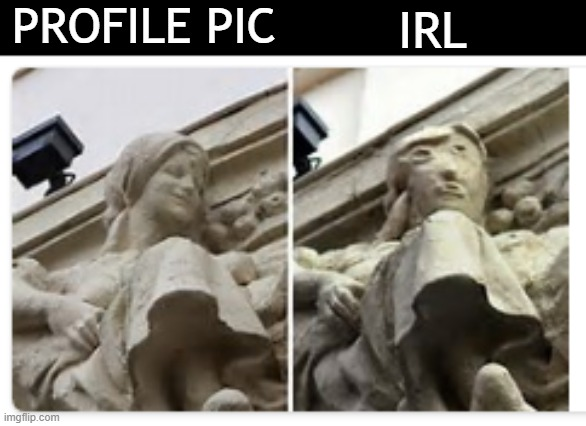 this. keeps. happening. |  PROFILE PIC; IRL | image tagged in art restoration fail,profile picture,irl,sculpture,spain,again | made w/ Imgflip meme maker