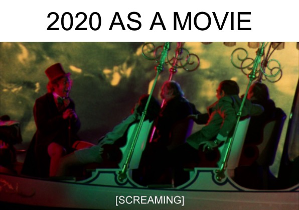 Boat scene from Willy Wonka and the Chocolate Factory |  2020 AS A MOVIE | image tagged in willy wonka,2020,screaming | made w/ Imgflip meme maker