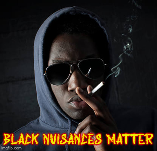 "Black men who are socially disruptive howsoever now have a ""stay alive and out of jail/mental-health center"" card: their race. 