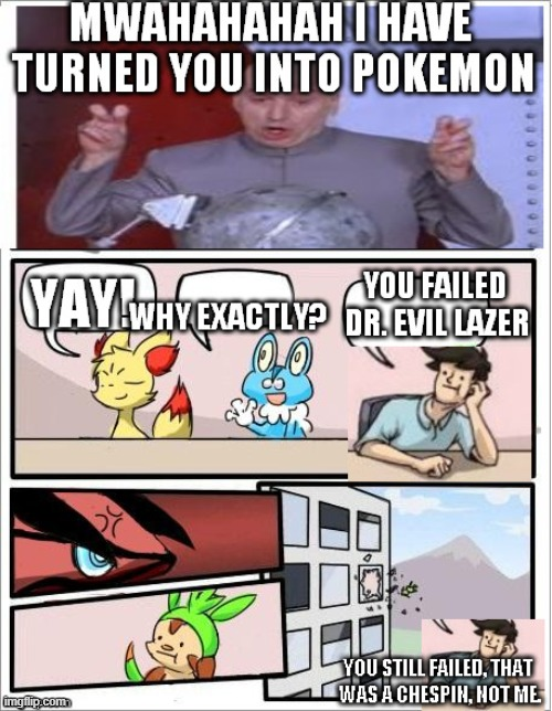 Boardroom meeting time | image tagged in pokemon,boardroom meeting suggestion,funny memes | made w/ Imgflip meme maker