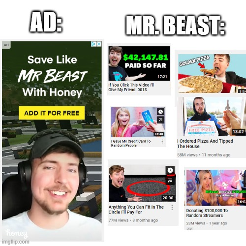 Save like the person who spends the most money |  AD:; MR. BEAST: | image tagged in memes,mr beast,dumbass,rich,poor,stupid | made w/ Imgflip meme maker
