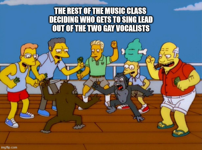 There can be ONLY ONE that will sing Billie Jean!!! |  THE REST OF THE MUSIC CLASS  DECIDING WHO GETS TO SING LEAD OUT OF THE TWO GAY VOCALISTS | image tagged in simpsons monkey fight,gay,lgbt,music,band,singing | made w/ Imgflip meme maker