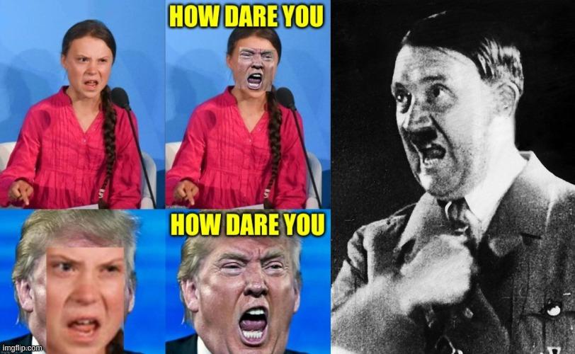 Image tagged in adolf hitler,angry trump,greta thunberg ...
