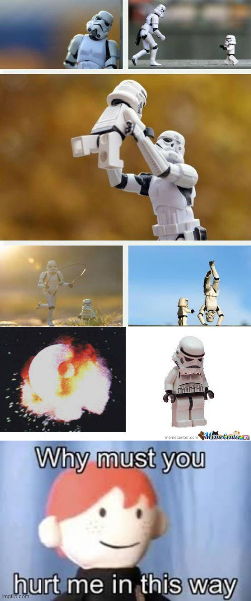 STORMTROOPERS ARE HUMANS TOO | image tagged in why must you hurt me in this way | made w/ Imgflip meme maker