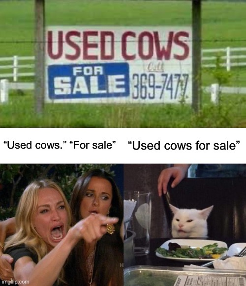 "Some signs... |  ""Used cows."" ""For sale""; ""Used cows for sale"" 
