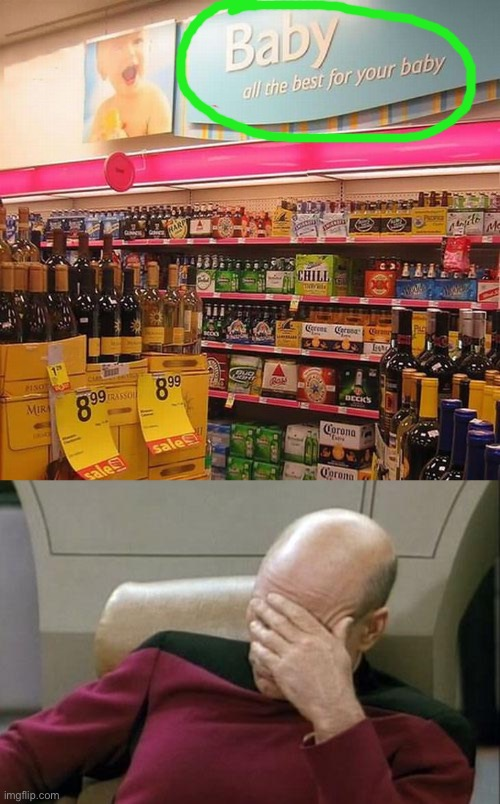 Drinks are the best for a baby's body? | image tagged in memes,captain picard facepalm,funny,stupid signs,task failed successfully,babies | made w/ Imgflip meme maker