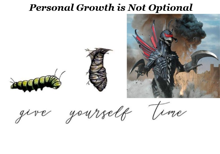 Personal Growth is Not Optional | image tagged in inspirational memes,personal growth,monsters | made w/ Imgflip meme maker