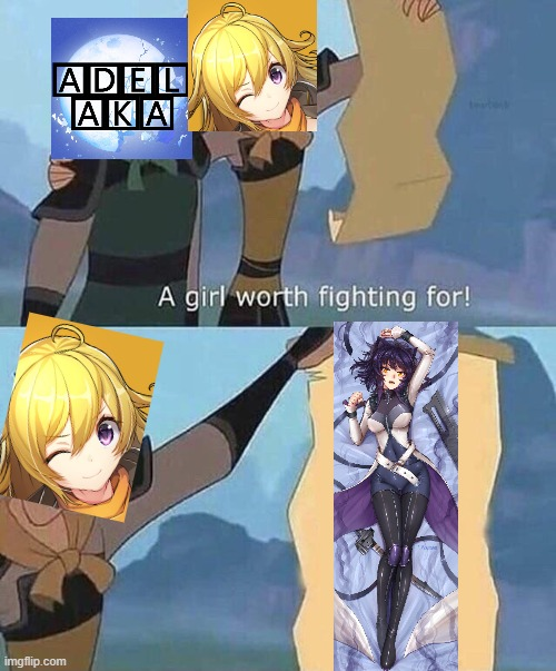 a girl worth fighting for | image tagged in a girl worth fighting for,rwby,shipping,yang | made w/ Imgflip meme maker