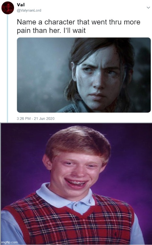 75 | image tagged in name one character who went through more pain than her,bad luck brian,memes,funny memes | made w/ Imgflip meme maker