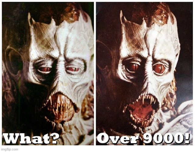 Krull Over 9000! | image tagged in over 9000 | made w/ Imgflip meme maker