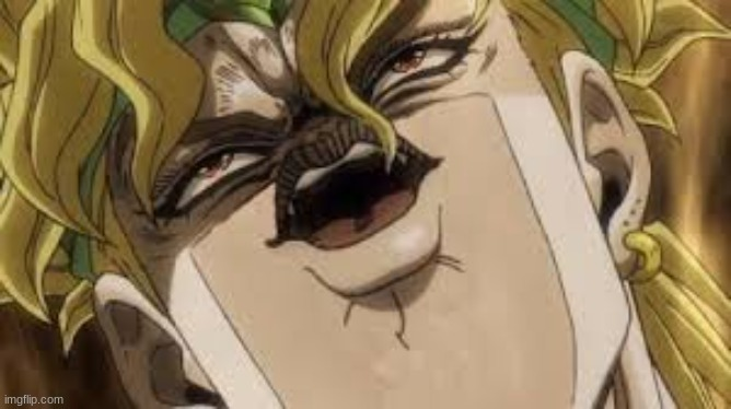 Dio | image tagged in dio | made w/ Imgflip meme maker