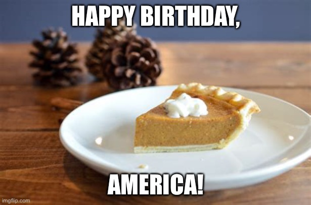 Very thankful today for George Washington sailing the Mayflower! |  HAPPY BIRTHDAY, AMERICA! | image tagged in funny memes,thanksgiving,happy birthday,america,happy,birthday | made w/ Imgflip meme maker
