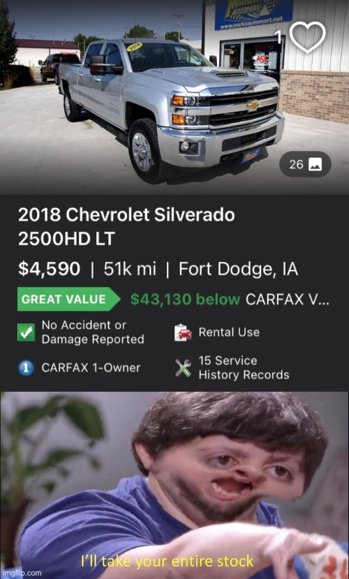Chevy Steal! | image tagged in i'll take your entire stock,chevy,truck | made w/ Imgflip meme maker