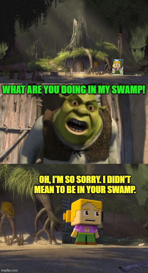 River in Shrek's Swamp |  WHAT ARE YOU DOING IN MY SWAMP! OH, I'M SO SORRY. I DIDN'T MEAN TO BE IN YOUR SWAMP. | image tagged in shrek what are you doing in my swamp,shrek,swamp,minecraft mini series | made w/ Imgflip meme maker