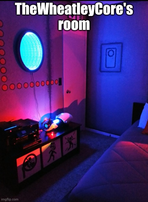 Portal 2 themed hotel room |  TheWheatleyCore's room | image tagged in portal 2 themed hotel room | made w/ Imgflip meme maker