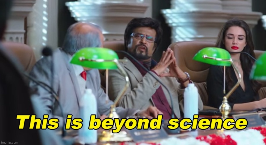 image tagged in this is beyond science | made w/ Imgflip meme maker