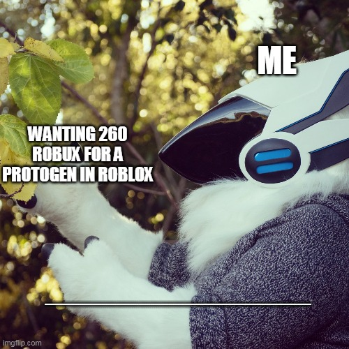 IS TRU |  ME; WANTING 260 ROBUX FOR A PROTOGEN IN ROBLOX; AAAAAAAAAAAAAAAAAAAAAAAAAAAAAAAAAAAAAAAAAAAAAAAAAAAAAAAAAAAAAAAAAAAAAAAAAAAAAAAAAAAAAAAAAAAAAAAAAAAAAAAAAAAAAAAAAAAAAAAAAAAAAAAAAAAAAAAAAAAAAAAAAAAAAAAAAAAAAAAAAAAAAAAAAAAAAAAAAAAAAAAAAAAAAAAAAAAAAAAAAAAAAAAAAAAAAAAAAAAAAAAAAAAAAAAAAAAAAAAAAAAAAAAAAA | image tagged in primagen meme | made w/ Imgflip meme maker