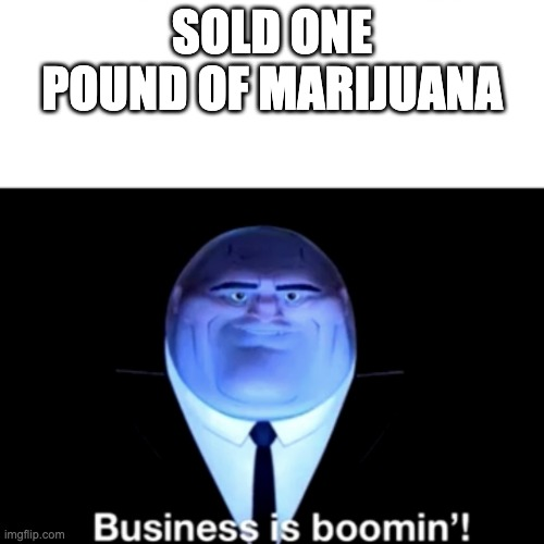 """Teacher my future career is being a drug dealer"" 